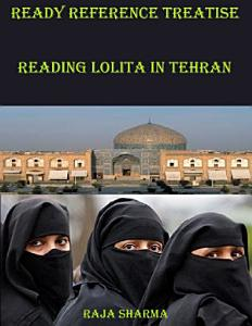Ready Reference Treatise  Reading Lolita In Tehran Book