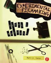 Experimental Filmmaking: Break the Machine