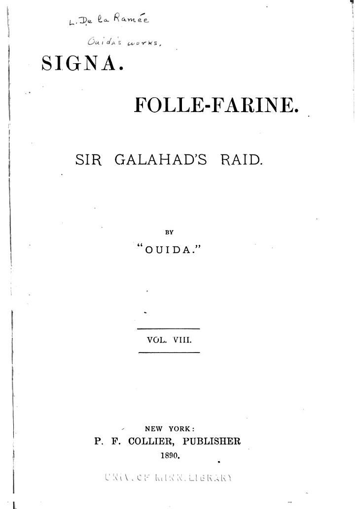 Signa. Folle-Farine. Sir Galahad's raid
