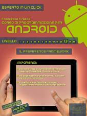 Corso di programmazione per Android. Livello 13 : Il Preference Framework