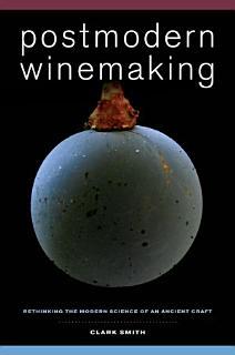 Postmodern Winemaking Book