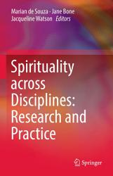 Spirituality across Disciplines  Research and Practice  PDF