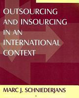Outsourcing and Insourcing in an International Context PDF