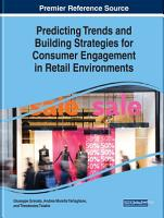 Predicting Trends and Building Strategies for Consumer Engagement in Retail Environments PDF