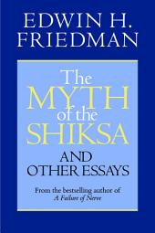 The Myth of the Shiksa: And Other Essays