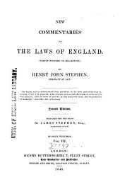 New Commentaries on the Laws of England: (Partly Founded on Blackstone)