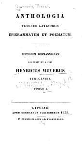 Anthologia veterum Latinorum: epigrammatum et poematum...