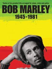 Bob Marley: 1945-1981 (PVG)