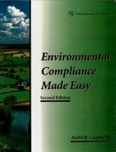 Environmental Compliance Made Easy: A Checklist Approach for Industry, Edition 2
