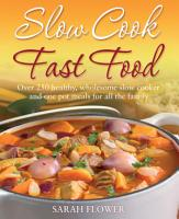 Slow Cook  Fast Food PDF