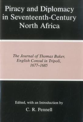 Piracy and Diplomacy in Seventeenth century North Africa
