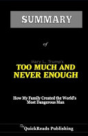 Summary of TOO MUCH and NEVER ENOUGH Book