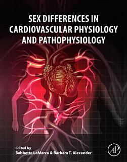 Sex Differences in Cardiovascular Physiology and Pathophysiology Book