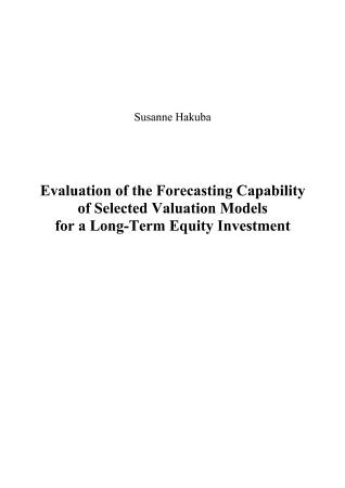 Evaluation of the Forecasting Capability of Selected Valuation Models for a Long Term Equity Investment PDF
