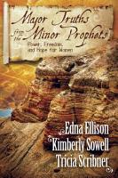 Major Truths from the Minor Prophets PDF