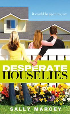 Desperate House Lies