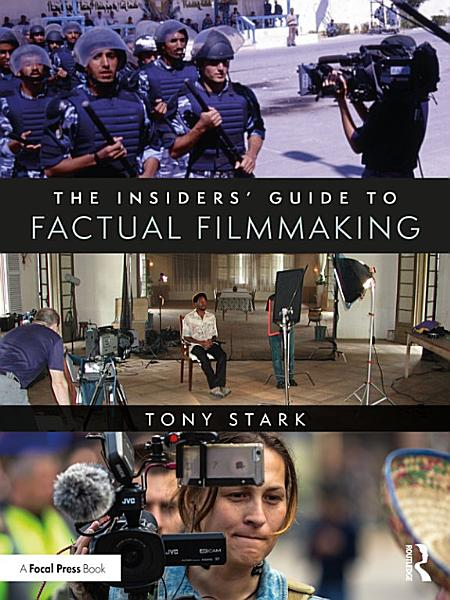 Download The Insiders  Guide to Factual Filmmaking Book
