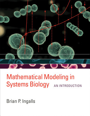 Mathematical Modeling in Systems Biology PDF