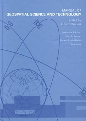 Manual of Geospatial Science and Technology