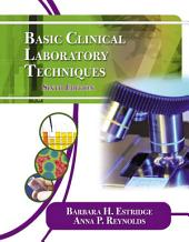 Basic Clinical Laboratory Techniques: Edition 6
