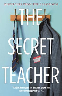 The Secret Teacher