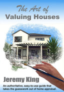The Art of Valuing Houses