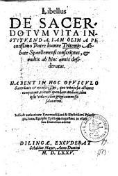 Libellus De Sacerdotum Vita Instituenda