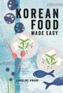 Korean Food Made Easy