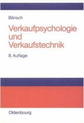 Verkaufspsychologie und Verkaufstechnik: Ausgabe 8