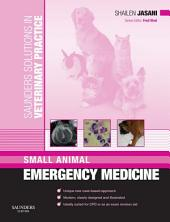 Saunders Solutions in Veterinary Practice: Small Animal Emergency Medicine E-Book