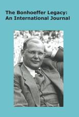 The Bonhoeffer Legacy  6 1 2018  PDF