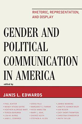 Gender and Political Communication in America PDF