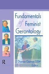 Fundamentals of Feminist Gerontology