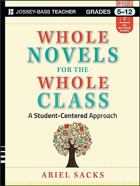 Whole Novels for the Whole Class