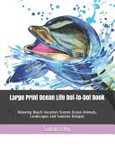 Large Print Ocean Life Dot to Dot Book