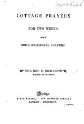 Cottage Prayers for two weeks. With some occasional prayers