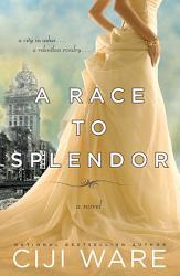 A Race to Splendor PDF