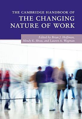 The Cambridge Handbook of the Changing Nature of Work PDF