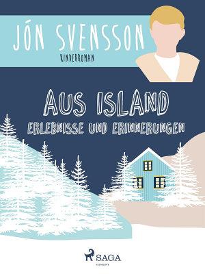 Aus Island  Erlebnisse und Erinnerungen PDF