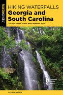 Hiking Waterfalls Georgia and South Carolina