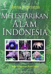 Melestarikan Alam Indonesia