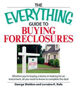The Everything Guide to Buying Foreclosures PDF