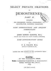 Select Private Orations of Demosthenes: Pro Phormione, Contra Stephanum I. II.; Nicostratum, Cononem, Calliclem