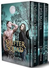Shifter Squad: Bundle 3