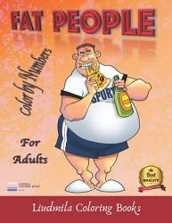 Fat People Color By Numbers For Adults Book PDF
