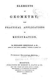 Elements of Geometry: With Practical Application to Mensuration