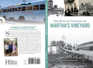 Rise Of Tourism On Martha S Vineyard The Book PDF