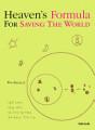 Heaven s Formula For Saving The World