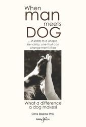When man meets dog: What a difference a dog makes