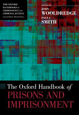 The Oxford Handbook of Prisons and Imprisonment PDF